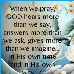 God Hears More We Say
