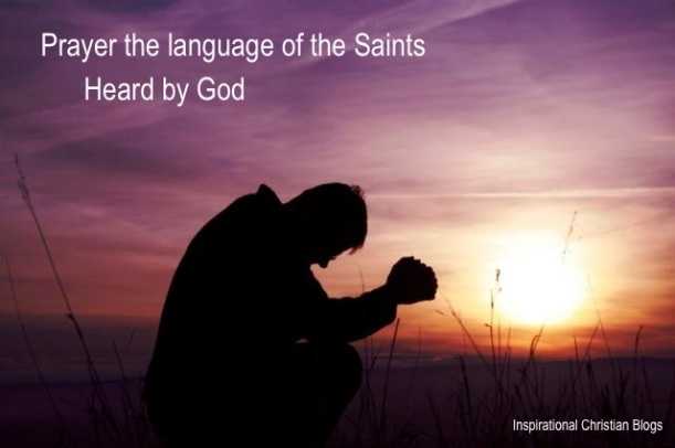 Prayer:language of the saints