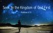 Seek ye the kindom of God