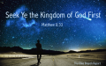 Seek ye the kindom of God